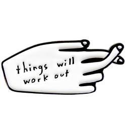Things Will Workout Pin