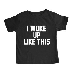 Woke Up - Toddler