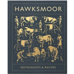 Hawksmoor: Restaurant & Recipes